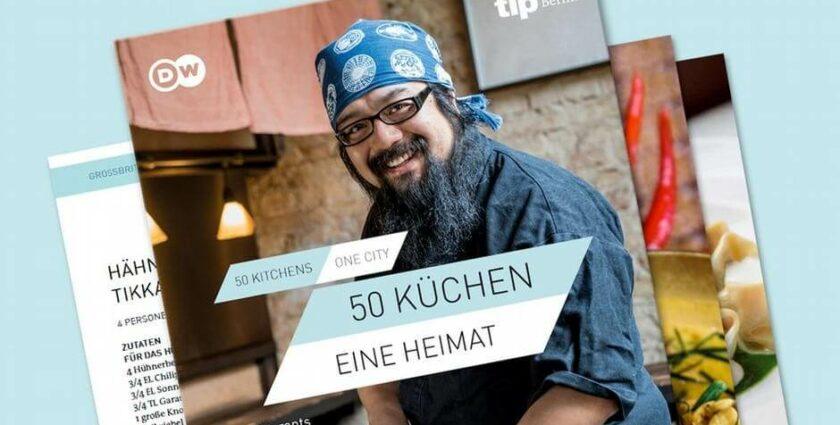 50 Küchen – eine Heimat: Die Vielseitigkeit der Berliner Gastronomieszene